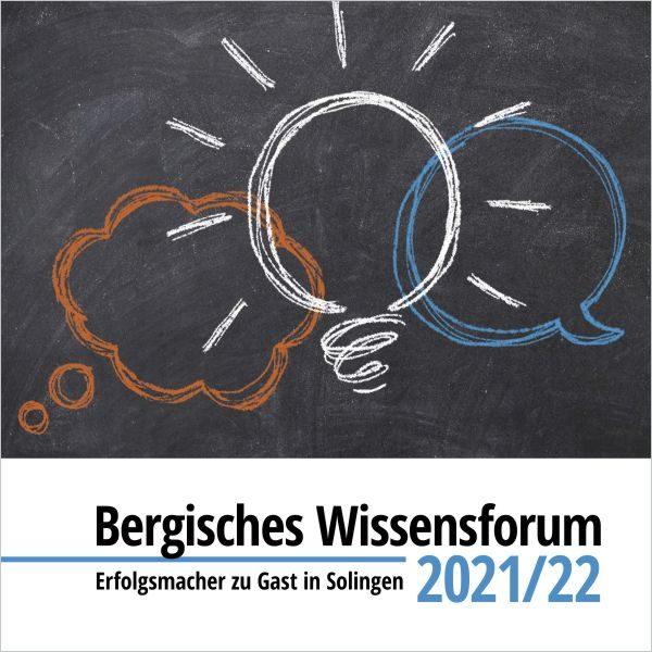 Bergisches Wissensforum 2021/22