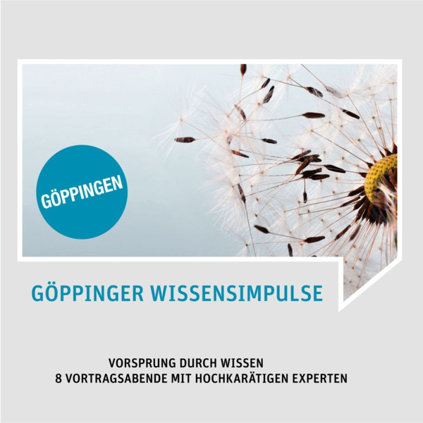 GÖPPINGER WISSENSIMPULSE 2019